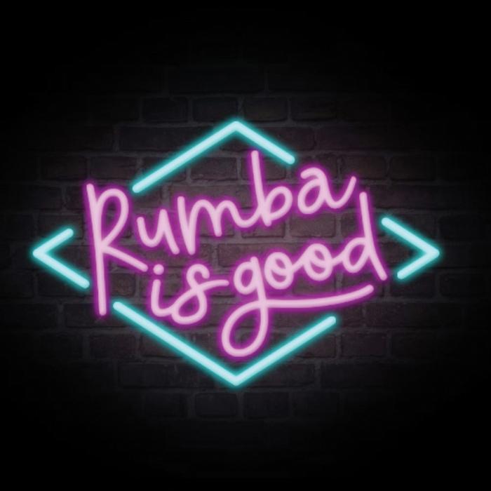 Rumba is good